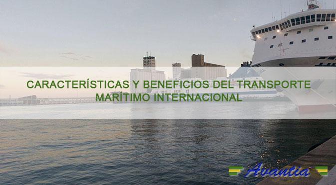 Características y beneficios del transporte marítimo internacional